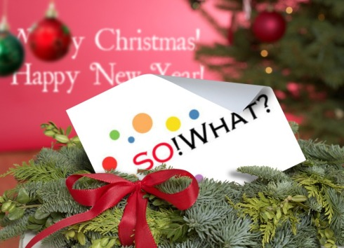 Happy Holiday from SO! What? SOcial